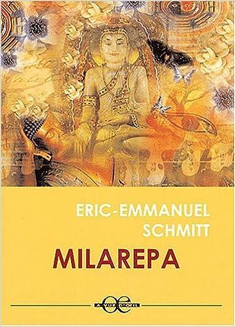 Amazon Fr Milarepa Eric Emmanuel Schmitt Livres