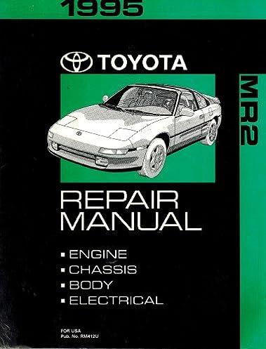 1995 toyota mr2 repair shop manual original amazon com books rh amazon com mr2 repair manual 1991 mr2 workshop manual pdf