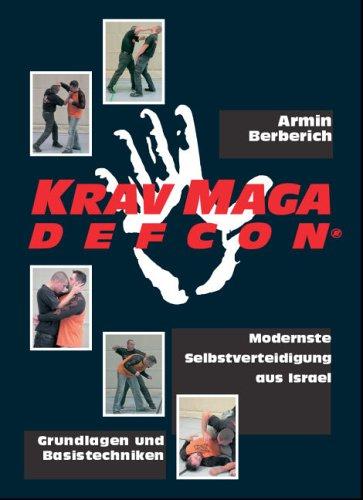 Krav Maga Defcon: Modernste Selbstverteidigung aus Israel