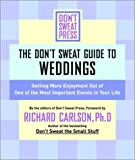 The Don't Sweat Guide for Weddings, Don't Sweat Press Editors, 0786887265