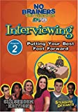Standard Deviants School - No-Brainers on Interviewing, Program 2 - Putting Your Best Foot Forward (Classroom Edition)