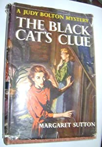 Hardcover The Black Cat's Clue (Judy Bolton #23) Book