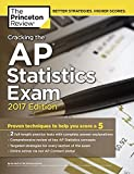 Cracking the AP Statistics Exam, 2017 Edition (College Test Preparation)