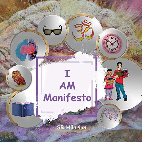 I Am Manifesto