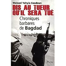 Dis au tueur qu'il sera tué (French Edition)