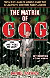 The Matrix of Gog: From the Land of Magog Came the Khazars to Destroy and Plunder