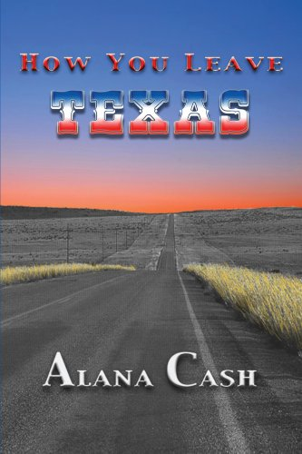 Book: How You Leave Texas by Alana Cash