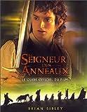 Le Seigneur des anneaux (le guide officiel du film)