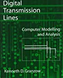 img - for Digital Transmission Lines: Computer Modelling and Analysis with CD-ROM book / textbook / text book