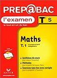 Mathématiques Terminale S. : Tome 1, Enseignement obligatoire, L'examen