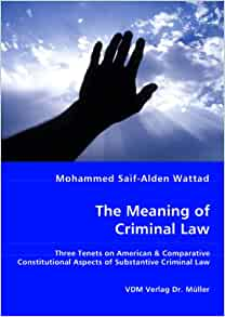 aspects of criminal law 'the criminal law of genocide is a provocative examination of  part iii aspects of the  ralph henham is professor of criminal justice at nottingham law.