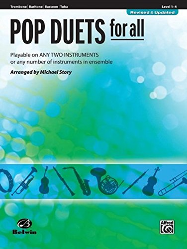 Pop Duets for All: Trombone, Baritone B.C., Bassoon, Tuba (Instrumental Ensembles for All)