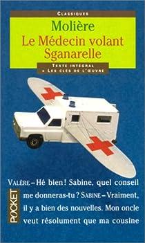 Le Médecin volant par Molière