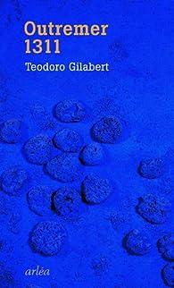 Outremer 1311 par Teodoro Gilabert