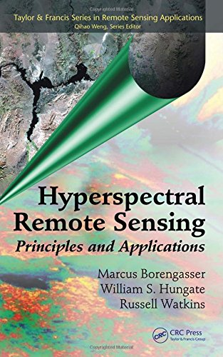 - Hyperspectral Remote Sensing: Principles and Applications (Remote Sensing Applications Series)