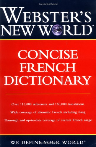 Webster's New World Concise French Dictionary (French Dictionary New World)