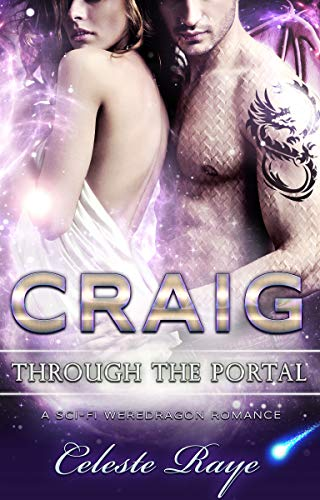 Craig: Through the Portal (A Sci-Fi Weredragon Romance)