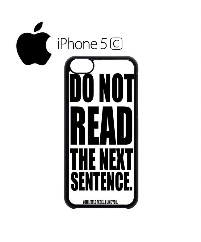 Do Not Read The Next Sentence Rebel Quote Cool Funny Hipster Swag