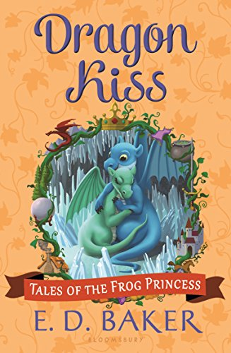 (Dragon Kiss (Tales of the Frog Princess Book 7))