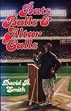 Bats, Balls and Alter Calls, David B. Smith, 0816307539