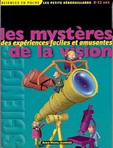 """Afficher """"Mystères de la vision (Les)"""""""