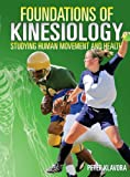 Foundations of Kinesiology: Studying Human Movement and Health, Peter Klavora, 0920905072