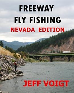 Freeway fly fishing nevada edition ebook for Fly fishing nevada