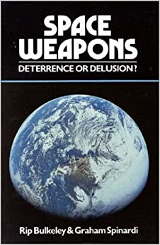 Book Space Weapons Deterrence or Delusion?