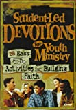 Student-Led Devotions for Youth Ministry, , 0764420046