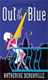 Out of the Blue, Katherine Deauxville, 0505524694