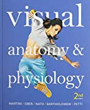 Visual Anatomy and Physiology and Modified MasteringA&P with Pearson EText --Access Card -- for Visual Anatomy and Physiology and Martini's Atlas of the Human Body and InterActive Physiology 10-System Suite CD-ROM Package 1st Edition