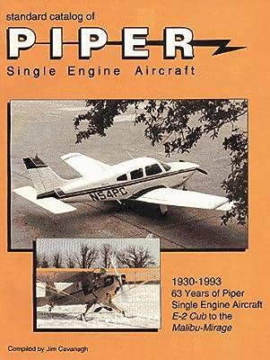 Standard Catalog of Piper Single Engine Aircraft