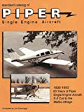 Standard Catalog of Piper Single Engine Aircraft, Jim Cavanagh, 1879825082