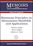 Maximum Principles on Riemannian Manifolds and Applications, Stefano Pigola and Marco Rigoli, 0821836390