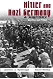 Hitler and Nazi Germany (6th Edition)