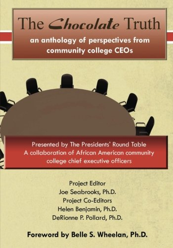 Download The Chocolate Truth: An Anthology of Perspectives from Community College CEOs ebook