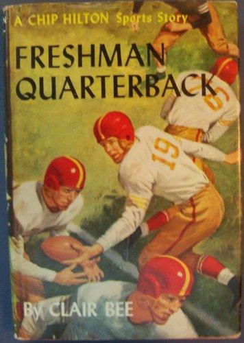Freshman Quarterback A Chip Hilton Sports Story #9