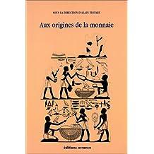AUX ORIGINES DE LA MONNAIE
