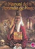 img - for Manual del Aprendiz de Mago - Edicion de Lujo (Spanish Edition) book / textbook / text book