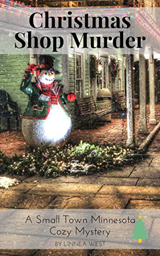 Christmas Shop Murder: A Small Town Minnesota Cozy Mystery -