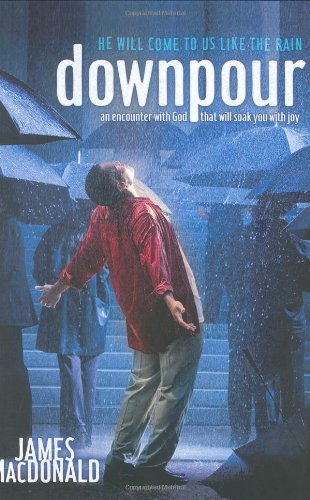 Downpour : He Will Come to Us like the Rain pdf