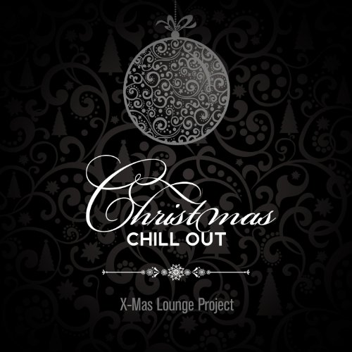 christmas chill out - Christmas Chill