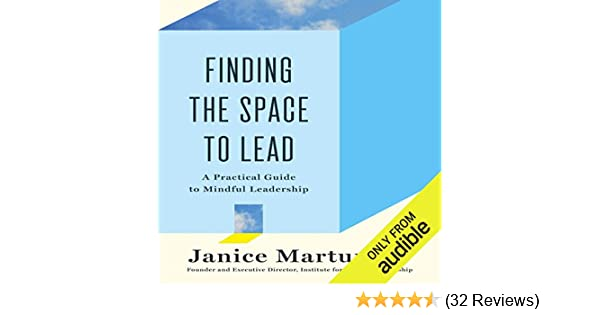 Amazon Finding The Space To Lead A Practical Guide To Mindful
