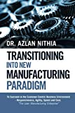 Transitioning into New Manufacturing Paradigm