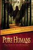 Pure Humans, DeLawrence Thomas, 149547030X