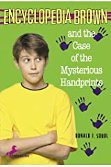 Encyclopedia Brown and the Case of the Mysterious Handprints Kindle Edition