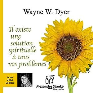 Il existe une solution spirituelle à tous vos problèmes | Livre audio