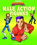 Male Action Figures, Peter C. Gray, 1404233288