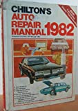 Chilton's Auto Repair Manual 1982, Chilton, 0801970520