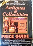 The Antique Trader Antiques and Collectibles Price Guide, Kyle Husfloen, 0930625080